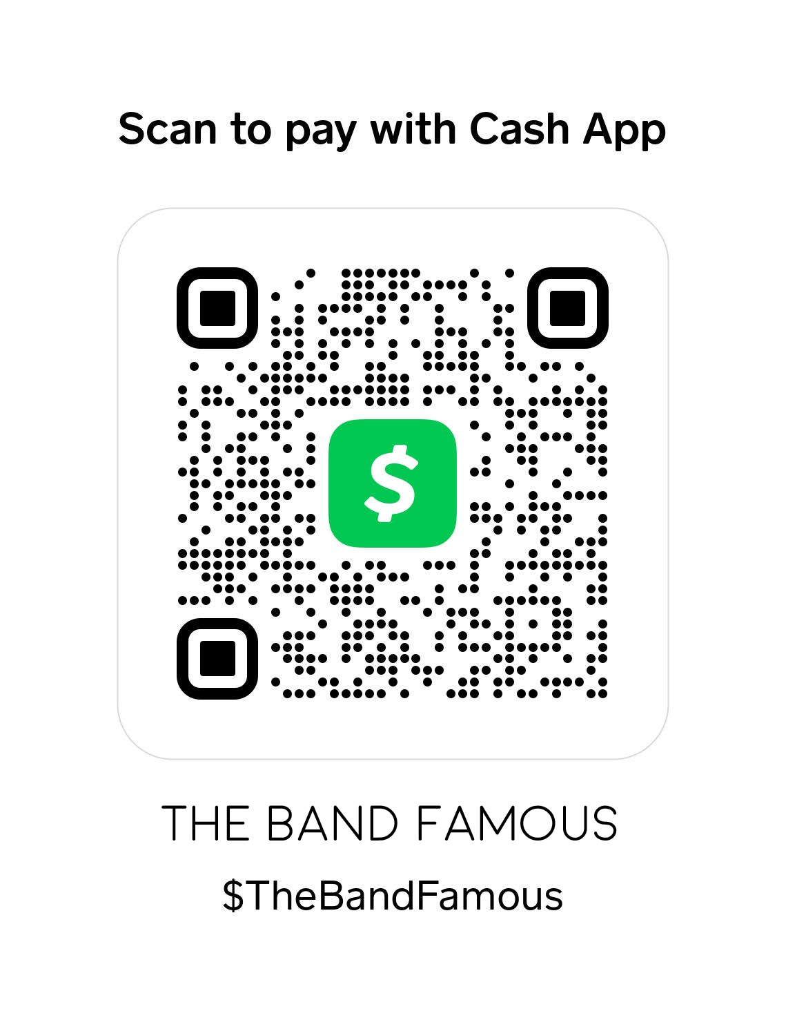 Donate to The Band Famous with Cash App